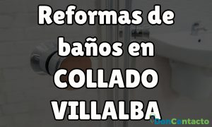 Reformas de baños en Collado Villalba