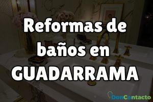 Reformas de baños en Guadarrama