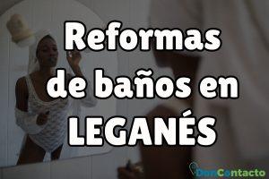 Reformas de baños Leganés