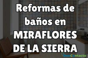 Reformas de baños en Miraflores de la Sierra