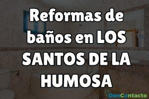 Reformas de baños en Los Santos de la Humosa