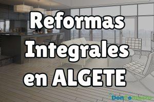 Reformas integrales en Algete