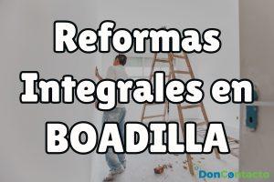 Reformas integrales en Boadilla del Monte