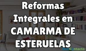 Reformas integrales en Camarma de Esteruelas