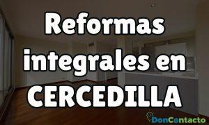 Reformas integrales en Cercedilla