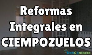 Reformas integrales en Ciempozuelos