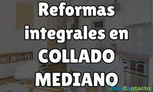 Reformas integrales en Collado Mediano
