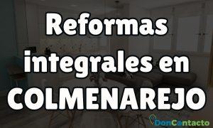 Reformas integrales en Colmenarejo
