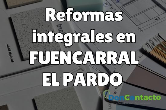 Reformas integrales en Fuencarral-El Pardo