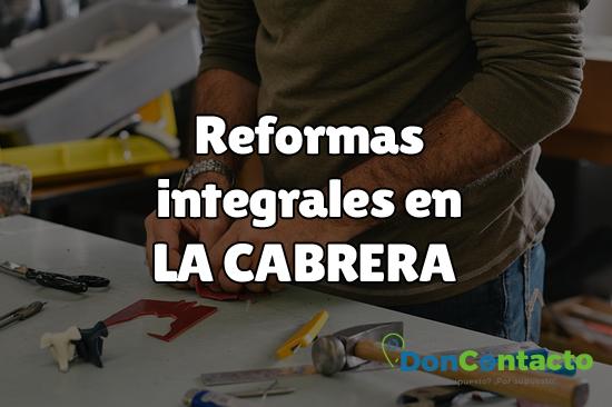 Reformas integrales en La Cabrera