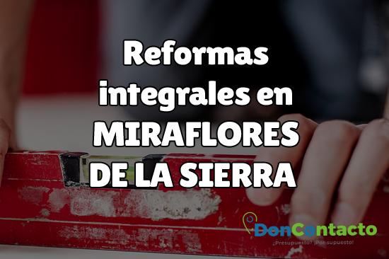 Reformas integrales en Miraflores de la Sierra