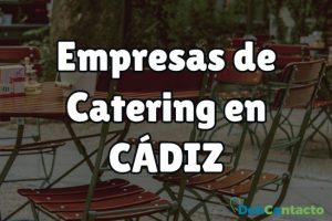Empresas de catering en Cádiz