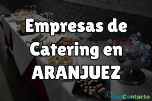 Empresas de Catering en Aranjuez