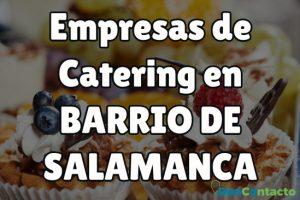 Empresas de Catering en Barrio de Salamanca