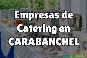 Empresas de Catering en Carabanchel