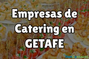 Empresas de Catering en Getafe