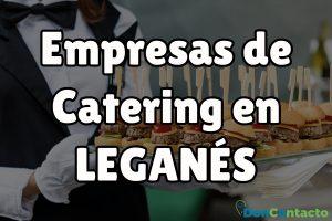 Empresas de Catering en Leganés