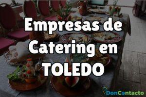 Empresas de Catering en Toledo