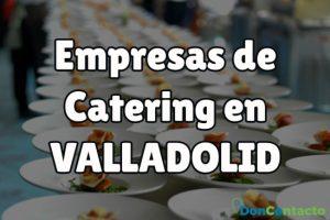 Empresas de Catering en Valladolid