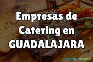 Empresas de Catering en Guadalajara