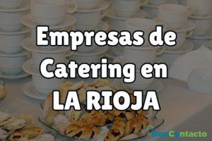 Empresas de catering La Rioja