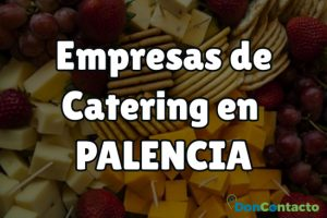 Empresas de Catering en Palencia