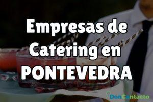 Empresas de Catering en Pontevedra