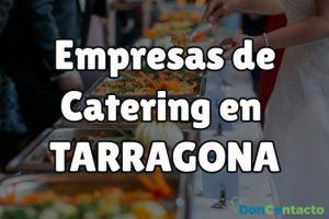 Empresas de Catering en Tarragona