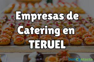 Empresas de catering en Teruel