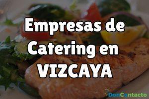 Empresas de catering en Vizcaya