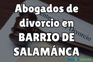 Abogados de divorcios en Barrio de Salamanca