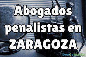 Abogados penalistas en Zaragoza