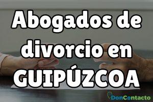 Abogados de divorcios en Guipúzcoa