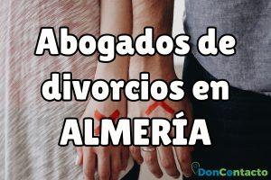 Abogados de divorcios en Almería
