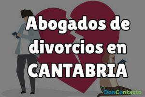 Abogados de divorcios en CANTABRIA