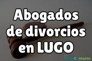 Abogados de divorcios en Lugo
