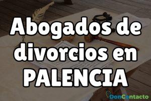 Abogados de divorcios en Palencia