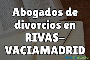Abogados de divorcios en Rivas-Vaciamadrid