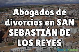 Abogados de divorcios en San Sebastián de los Reyes