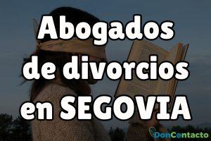 Abogados de divorcios en Segovia