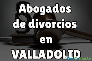 Abogados de divorcios en Valladolid