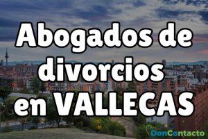 Abogados de divorcios en Vallecas