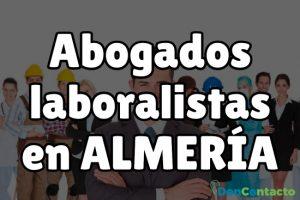 Abogados laboralistas en Almería