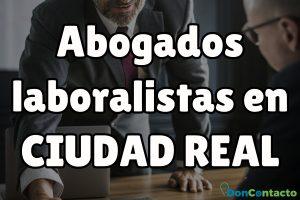 Abogados Laboralistas en Ciudad Real