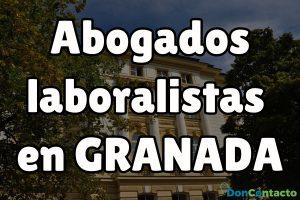 Abogados laboralistas en Granada