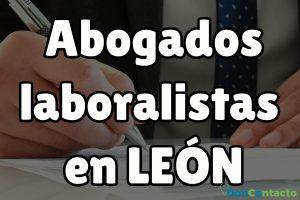 Abogados Laboralistas en León