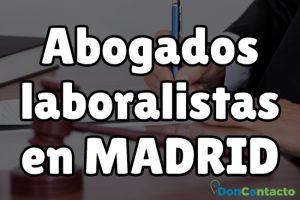 Abogados laboralistas en Madrid