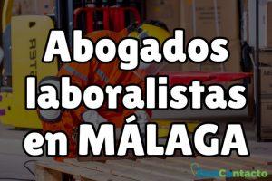 Abogados laboralistas en Málaga