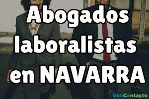 Abogados Laboralistas en Navarra