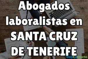 Abogados Laboralistas en Santa Cruz de Tenerife